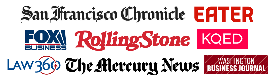 Eight logos: San Francisco Chronicle, Eater, Fox Business, Rolling Stone, KQED, Law360, The Mercury News, Washington Business Journal
